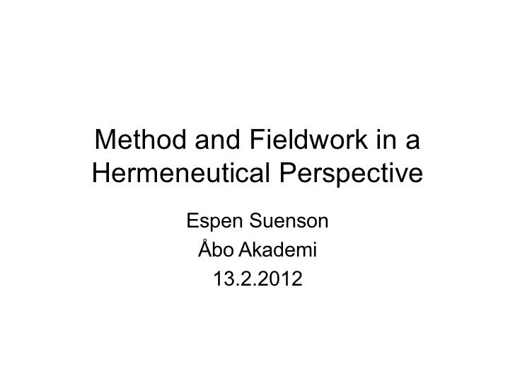Method and fieldwork in a hermeneutical perspective