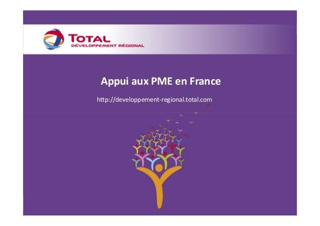 Appui aux PME en Francehttp://developpement-regional.total.com