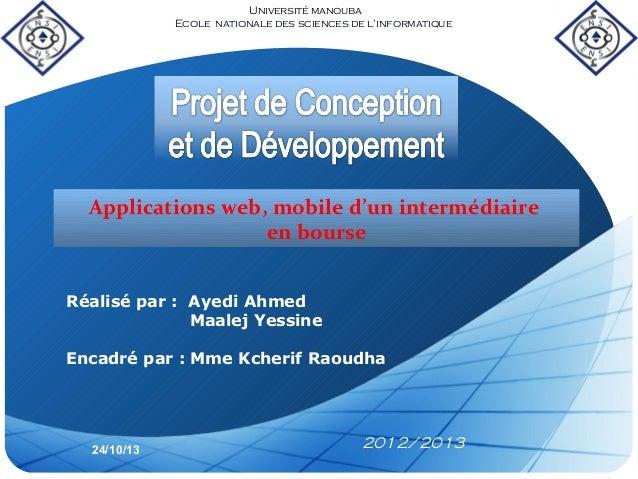 Université manouba Ecole nationale des sciences de l'informatique  Applications web, mobile d'un intermédiaire en bourse R...