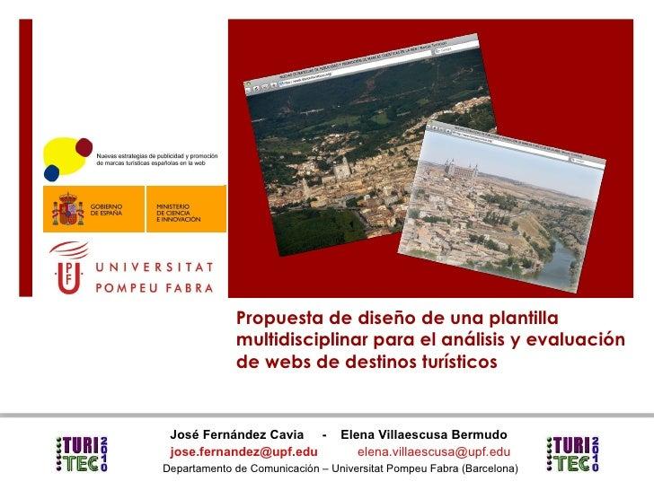 Propuesta de diseño de una plantilla multidisciplinar para el análisis y evaluación  de webs de destinos turísticos José F...