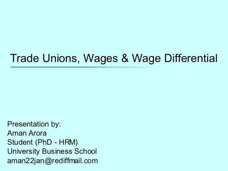 Trade Unions, Wages and Wage Differentials