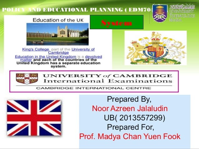 Prepared By, Noor Azreen Jalaludin UB( 2013557299) Prepared For, Prof. Madya Chan Yuen Fook POLICY AND EDUCATIONAL PLANNIN...
