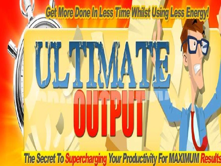 Go to http://UltimateOutput.comOr click the link below the video