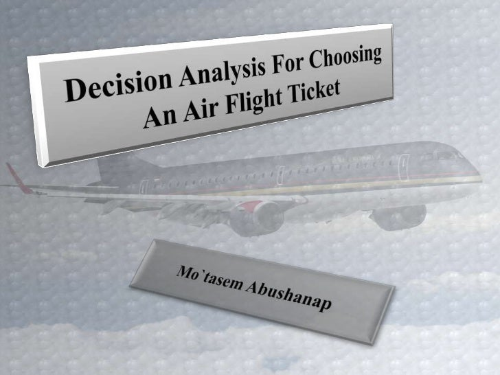 Evaluation Criterias• Price: price of the ticket for two way direction on a  non-stop flight between X and Y.• Safty: the ...