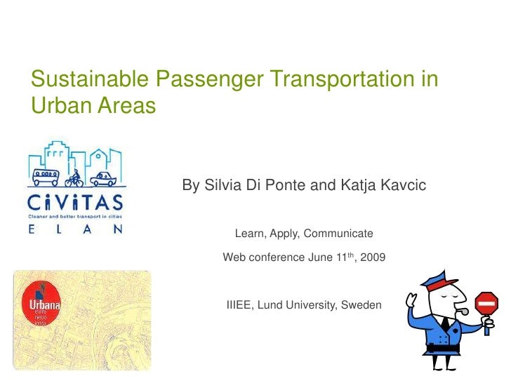 Sustainable Passenger Transportation in Urban Areas                 By Silvia Di Ponte and Katja Kavcic                   ...