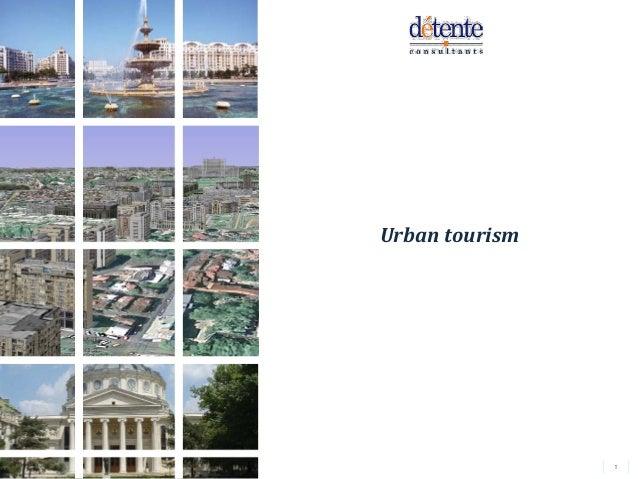 1Détente ConsultantsUrban tourism