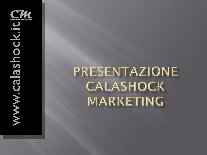 Introduzione a Calashock Marketing