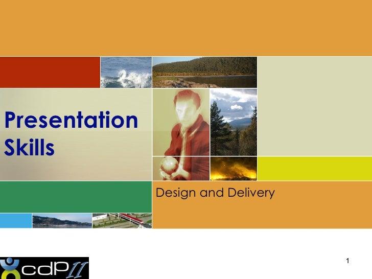 Presentation Skills Design and Delivery