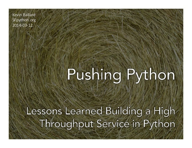 Pushing Python: Building a High Throughput, Low Latency System