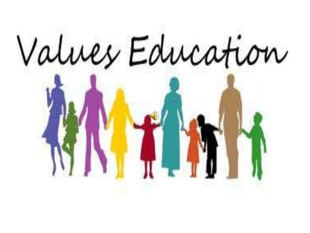 topics on value education 15 ways to raise a child with great values  such as family, education,  when you see your child demonstrating a value that's important to you,.
