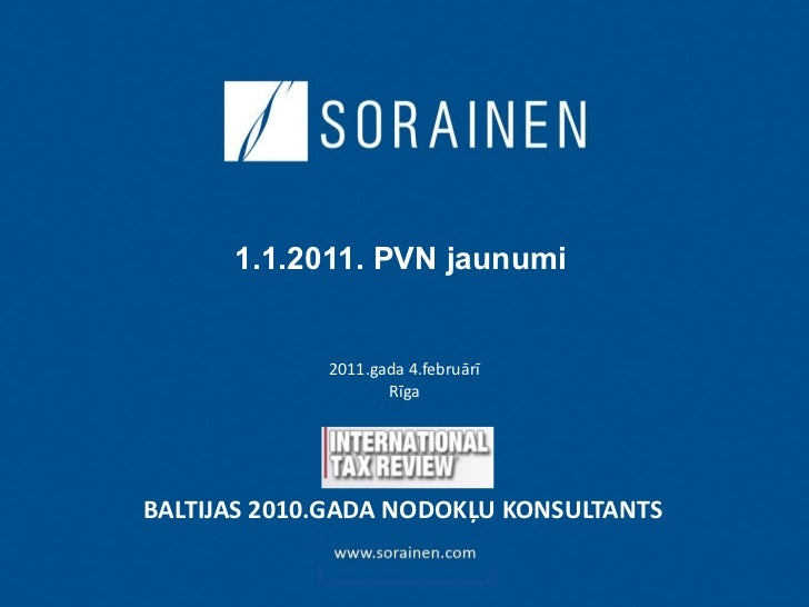 Presentation.Vat 2011 News.2011 02 04.Final.Lat.Janist
