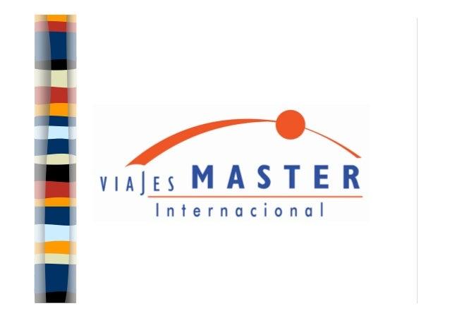 Notre compagnie Viajes Master est un tour-opérateur réceptif et un DMC qui a vingt ans d´expérience sur le marché. Notre s...