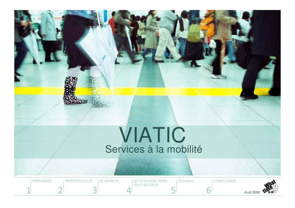 VIATIC                                       Services à la mobilité      PREAMBULE       METHODOLOGIE   LE VIATIQUE       ...