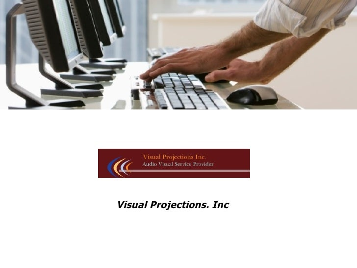 Visual Projections. Inc