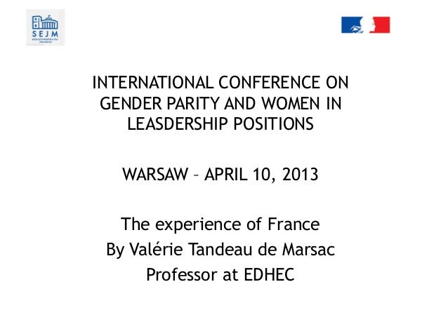 Conference on female quota in leadership positionsThe experience of FranceINTERNATIONAL CONFERENCE ONGENDER PARITY AND WOM...