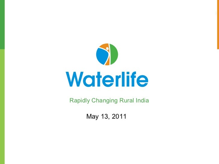 Rapidly Changing Rural India May 13, 2011