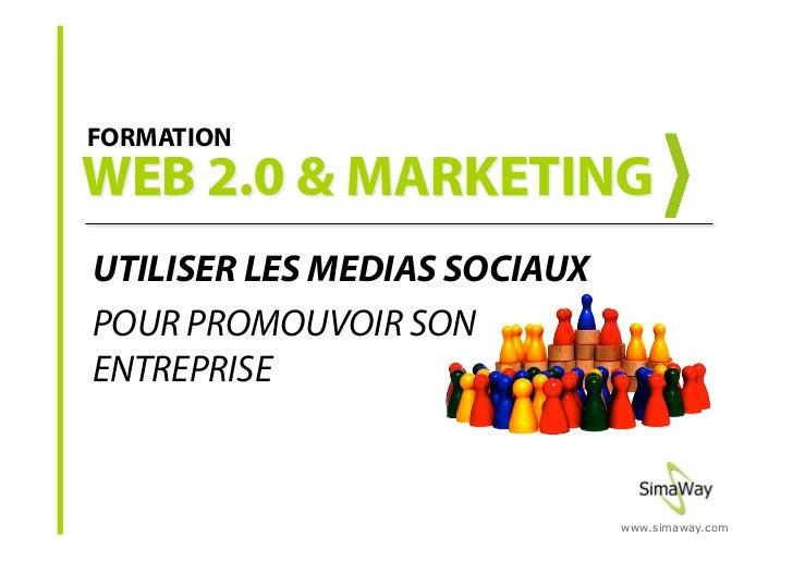 Formation Web 2.0 et nouveaux usages marketing