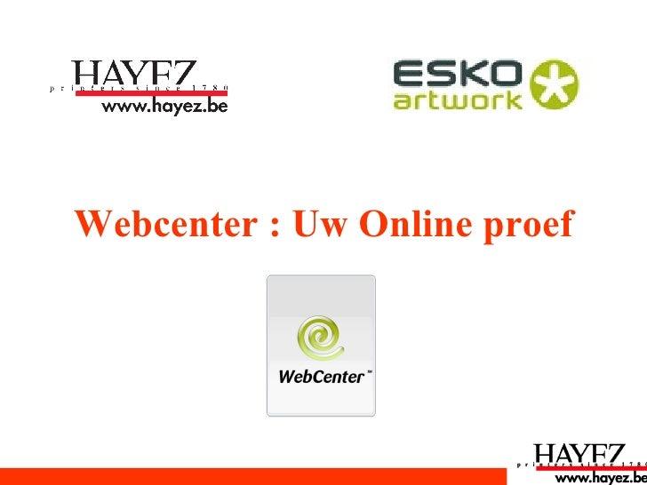Webcenter : Uw Online proef