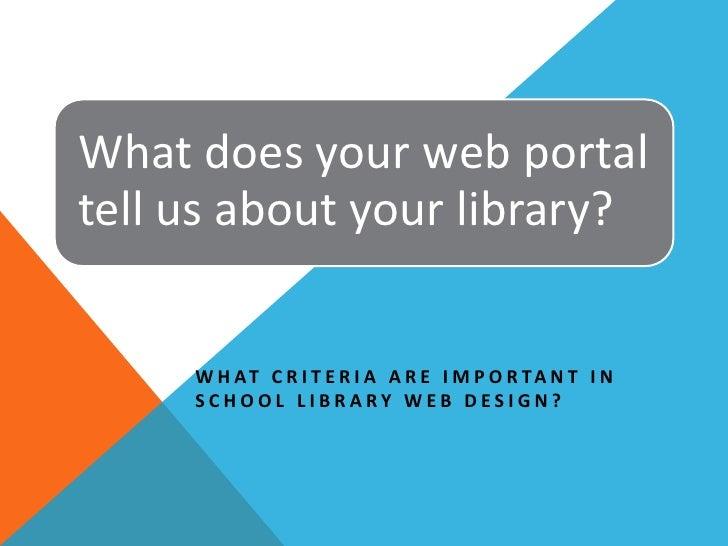 Presentation: Web design criteria for school libraries