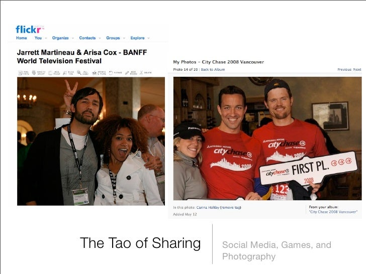 The Tao of Sharing: Social Media, Games, Photography