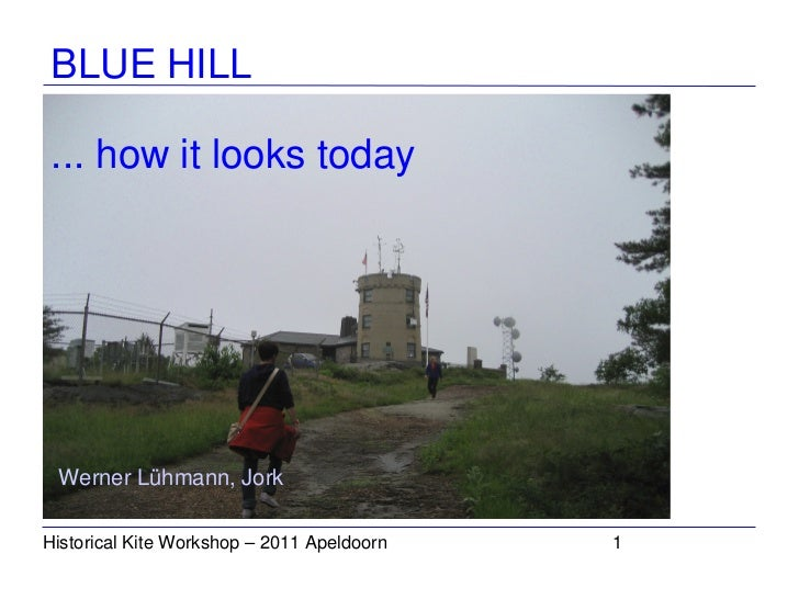 Blue Hill today