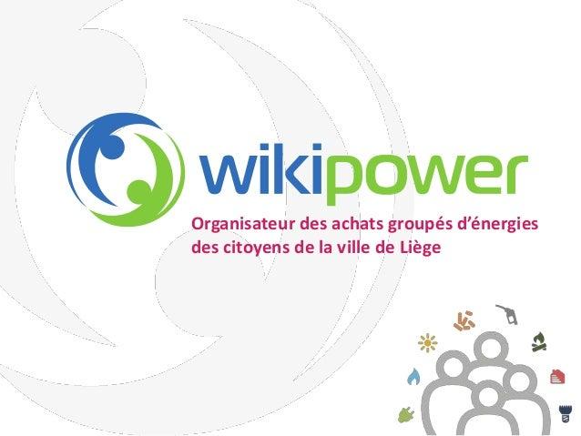 Organisateur des achats groupés d'énergies des citoyens de la ville de Liège