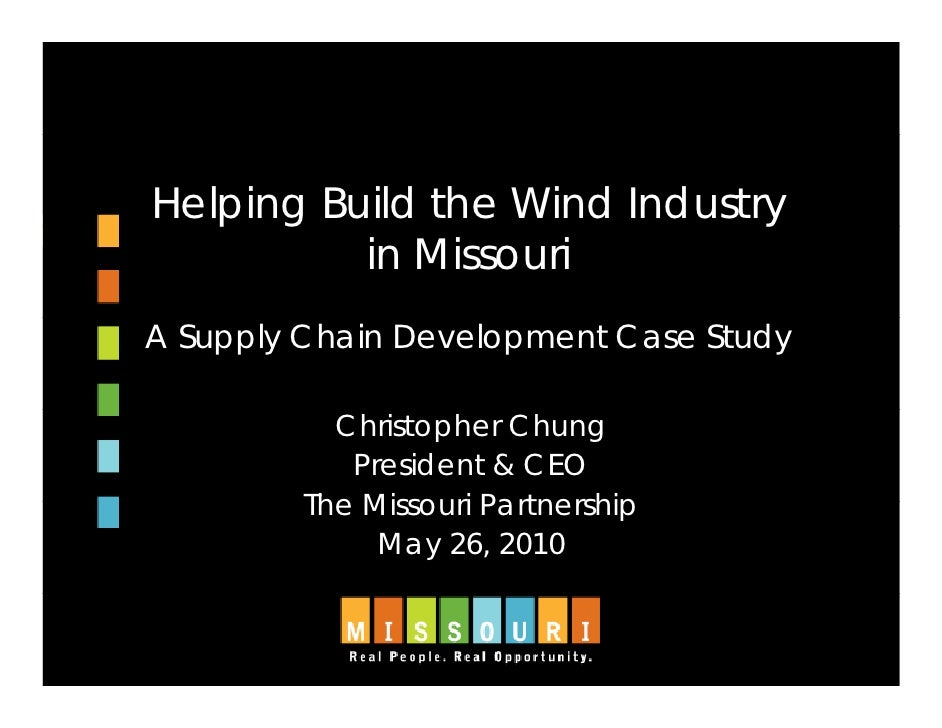 Helping Build the Wind Industry    p g                        y           in Missouri A Supply Chain Development Case Stud...