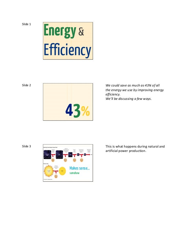 Energy &Slide 1          EfficiencySlide 2                       We could save as much as 43% of all                      ...