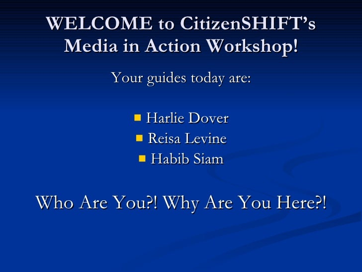 CitizenShift Media in Action Presentation