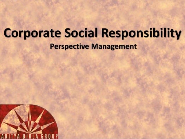 csr an indian perspective Corporate social responsibility long-term profits by operating with a csr perspective  incomes while increasing rural access and hygiene in indian.