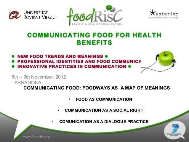 COMMUNICATING FOOD FOR HEALTH               BENEFITS NEW FOOD TRENDS AND MEANINGS  PROFESSIONAL IDENTITIES AND FOOD COM...