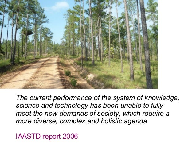 The current performance of the system of knowledge, science and technology has been unable to fully meet the new demands o...