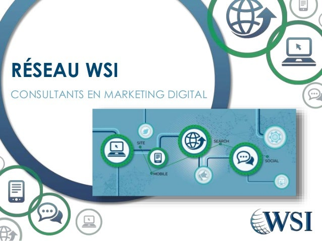 CONSULTANTS EN MARKETING DIGITAL RÉSEAU WSI
