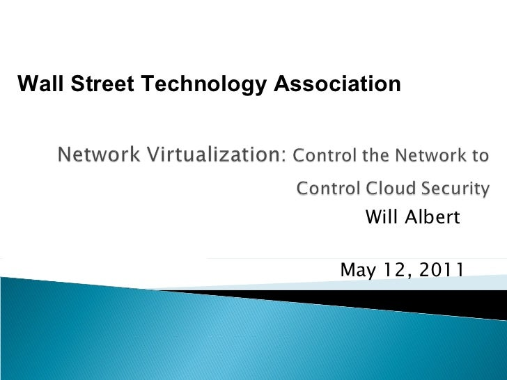 Will Albert  May 12, 2011 Wall Street Technology Association