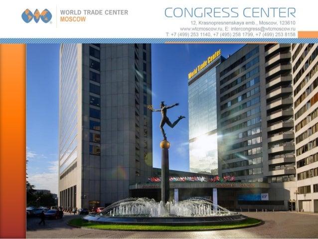WTC Moscow Congress Center 2012