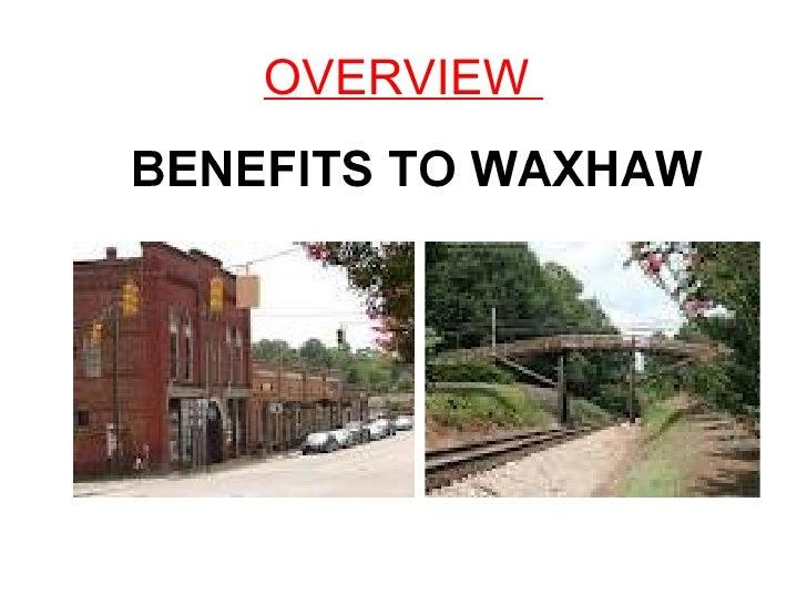 Waxhaw Train Benefits Presentation