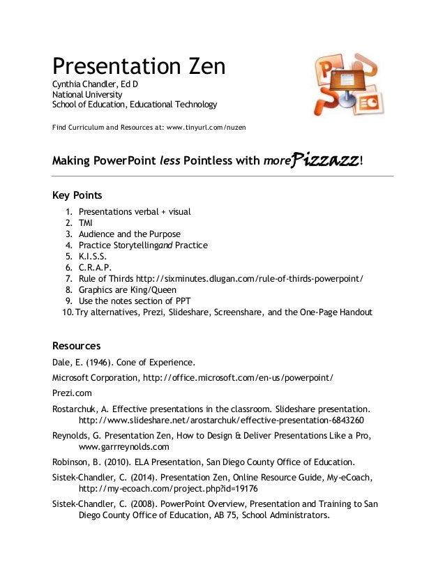 Presentation Zen Cynthia Chandler, Ed D National University School of Education, Educational Technology Find Curriculum an...