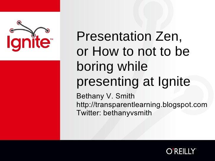 Presentation zen bethanyvsmith