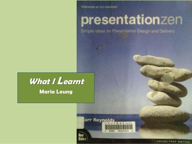 What I Learnt Maria Leung