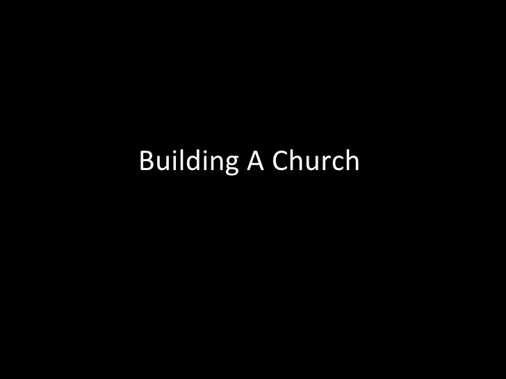 Building A Church