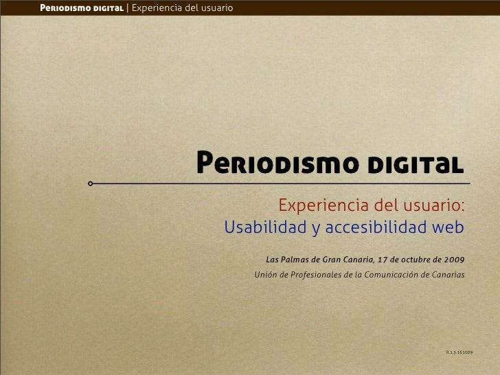 Periodismo digital | Experiencia del usuario                                        Periodismo digital                    ...