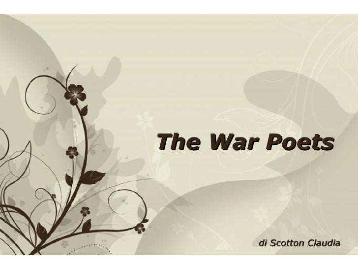 The War Poets                            di Scotton ClaudiaFree Powerpoint Templates             Page 1