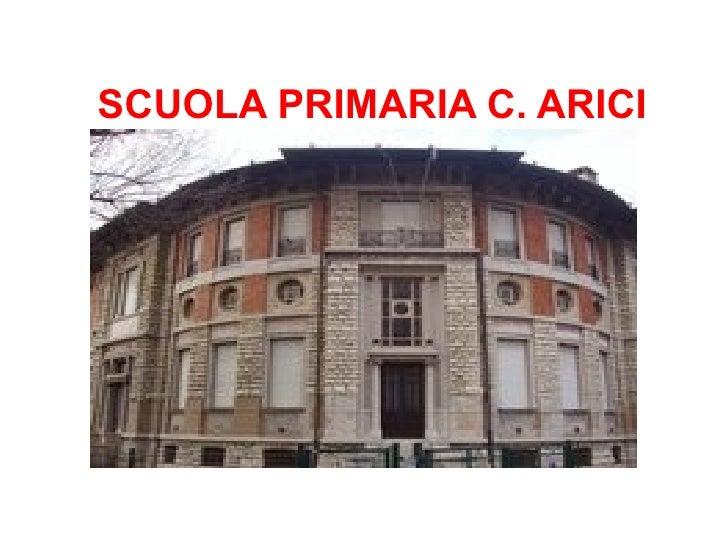 SCUOLA PRIMARIA C. ARICI