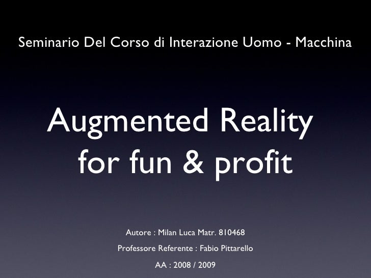 Augmented Reality For Fun & profit
