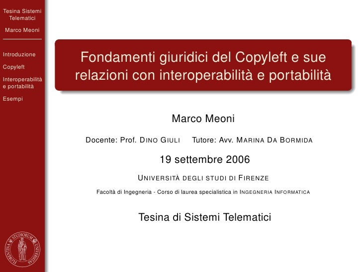 Tesina Sistemi   Telematici Marco Meoni    Introduzione  Copyleft                     Fondamenti giuridici del Copyleft e ...