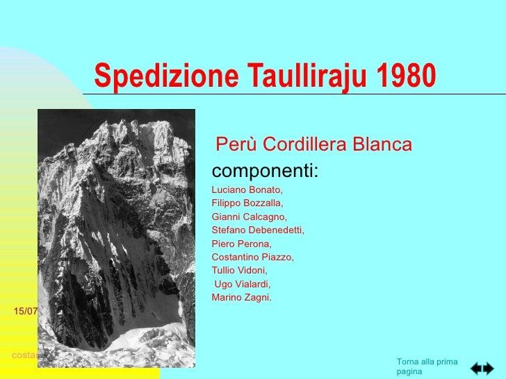 Spedizione Taulliraju 1980                              Perù Cordillera Blanca                              componenti:   ...