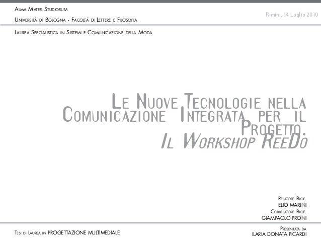 Rimini, 14 Luglio 2010 Alma Mater Studiorum Università di Bologna - Facoltà di Lettere e Filosofia Laurea Specialistica in...