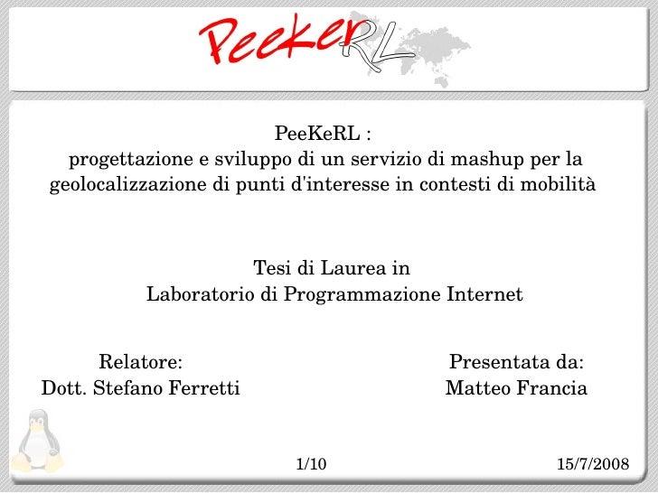 PeekeRL: progettazione e sviluppo di un sistema di mashup per la geolocazlizzazione di punti di interesse in contesti di mobilità