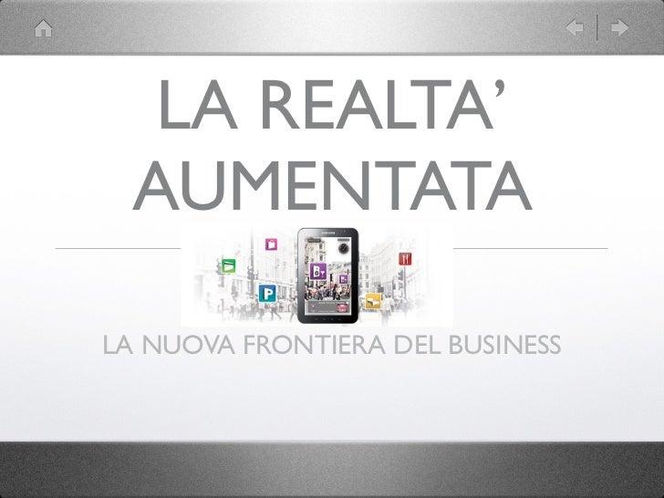 La realtà aumentata: Le nuove Frontiere del Business