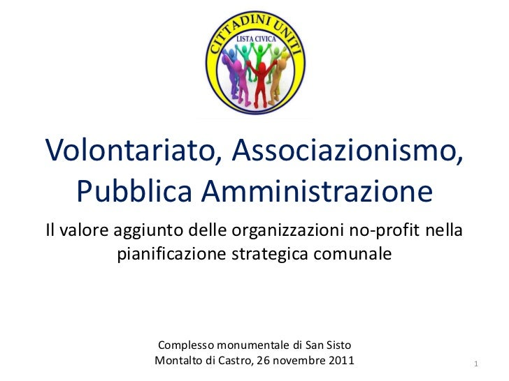 Volontariato, Associazionismo,  Pubblica AmministrazioneIl valore aggiunto delle organizzazioni no-profit nella          p...